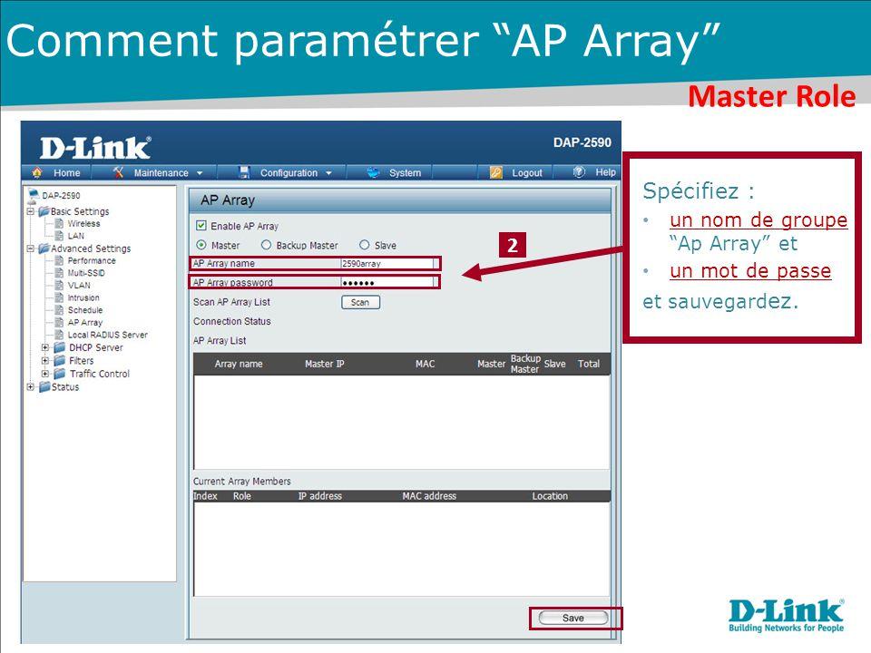 """2 Spécifiez : un nom de groupe """"Ap Array"""" et un mot de passe et sauvegard ez. Master Role Comment paramétrer """"AP Array"""""""
