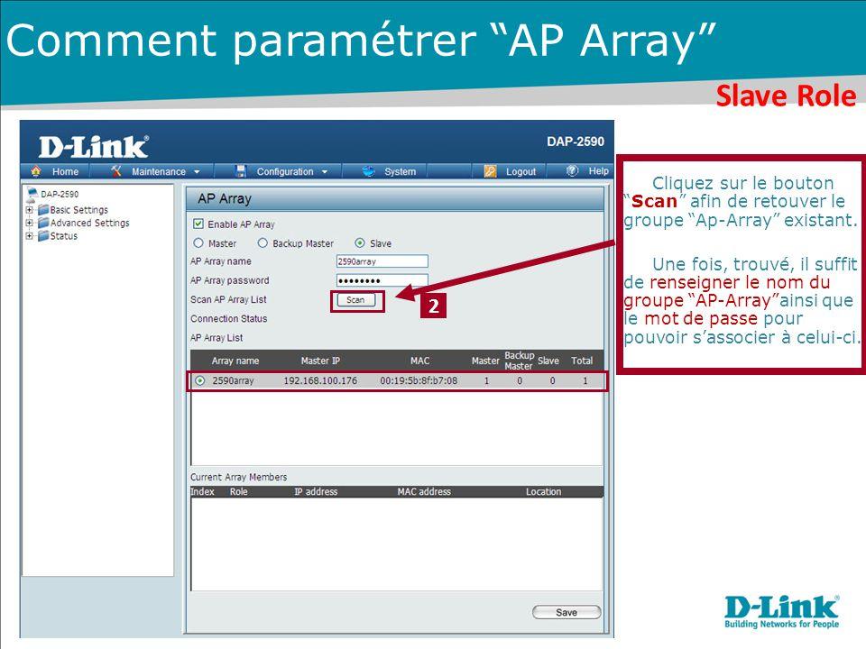 """Cliquez sur le bouton """"Scan"""" afin de retouver le groupe """"Ap-Array"""" existant. Une fois, trouvé, il suffit de renseigner le nom du groupe """"AP-Array""""ains"""