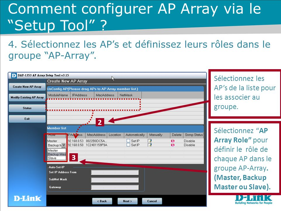 """Sélectionnez les AP's de la liste pour les associer au groupe. Sélectionnez """"AP Array Role"""" pour définir le rôle de chaque AP dans le groupe AP-Array."""