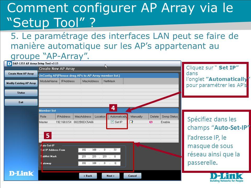 Cliquez sur Set IP dans l'onglet Automatically pour paramétrer les AP's.