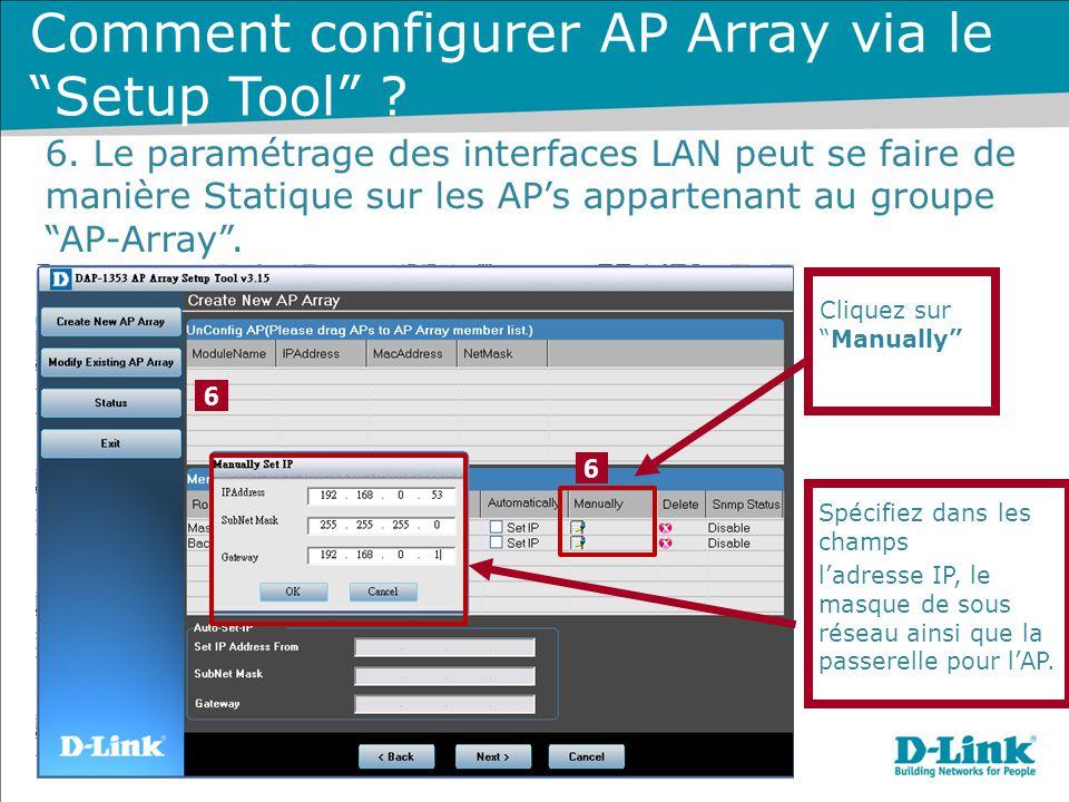 """Cliquez sur """"Manually"""" 6 6 6. Le paramétrage des interfaces LAN peut se faire de manière Statique sur les AP's appartenant au groupe """"AP-Array"""". Comme"""