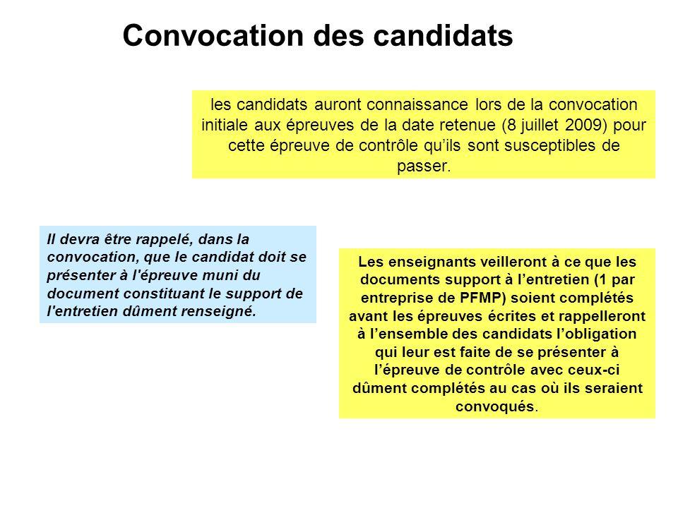 Convocation des candidats Les enseignants veilleront à ce que les documents support à l'entretien (1 par entreprise de PFMP) soient complétés avant le