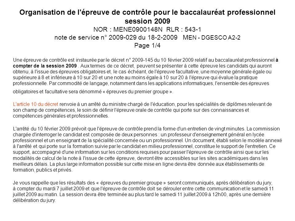 Organisation de l'épreuve de contrôle pour le baccalauréat professionnel session 2009 NOR : MENE0900148N RLR : 543-1 note de service n° 2009-029 du 18