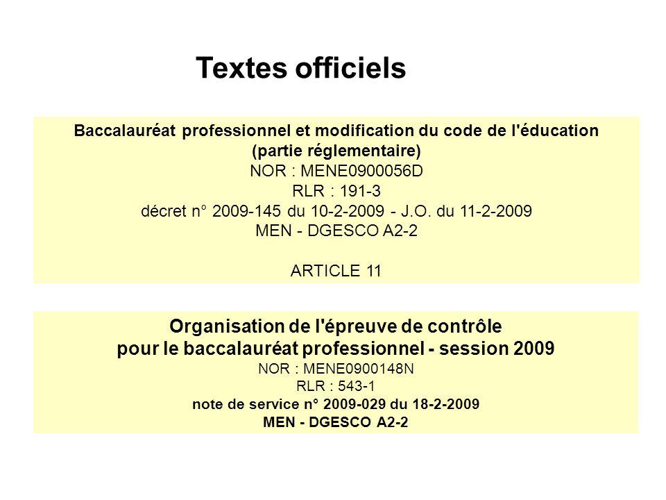 Textes officiels Organisation de l'épreuve de contrôle pour le baccalauréat professionnel - session 2009 NOR : MENE0900148N RLR : 543-1 note de servic