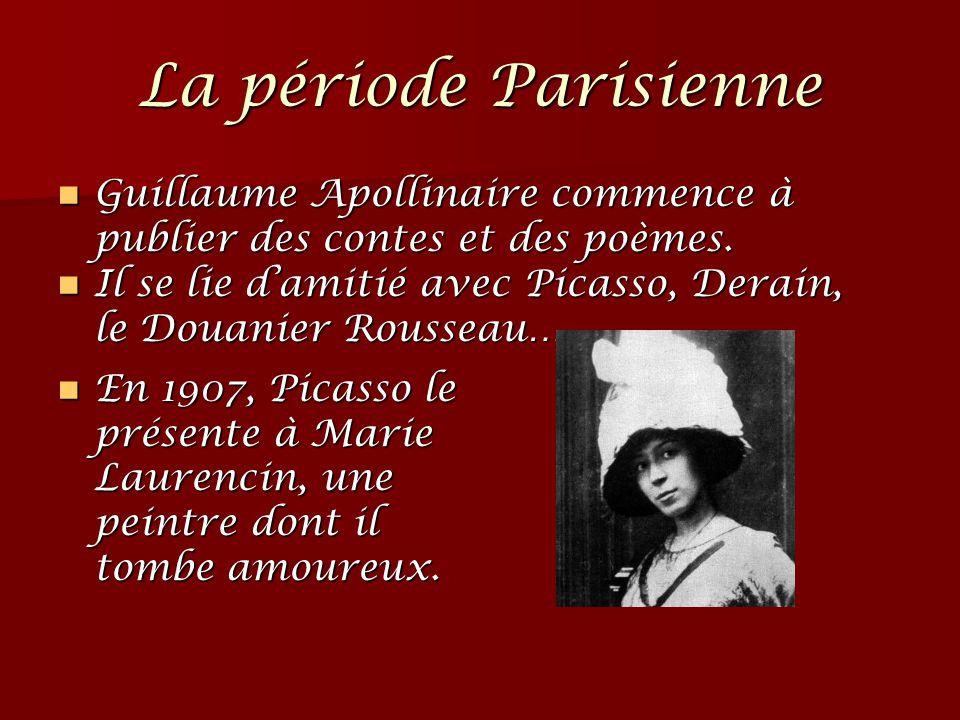 La période Parisienne Guillaume Apollinaire commence à publier des contes et des poèmes. Guillaume Apollinaire commence à publier des contes et des po