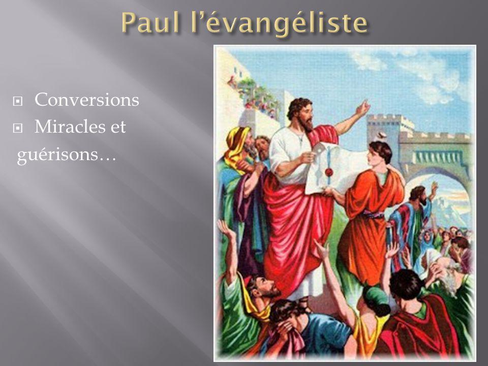  Conversions  Miracles et guérisons…