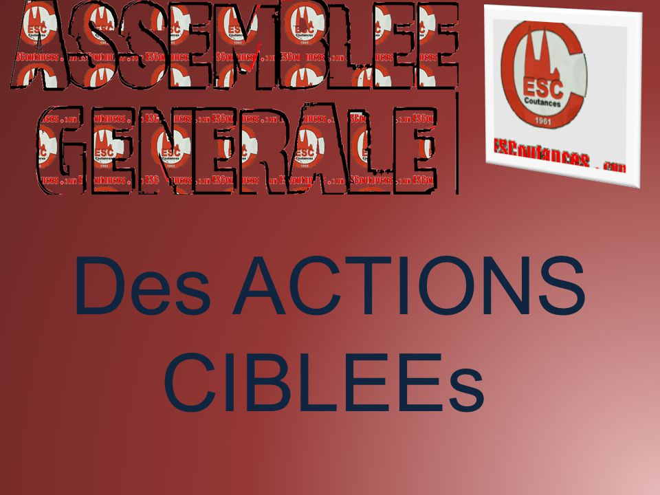 Des ACTIONS CIBLEEs