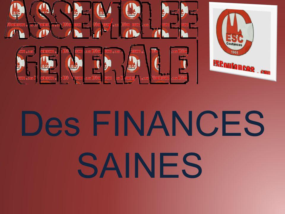 - des économies, - des nouveaux partenaires, - des efforts sur les équipements Des finances saines