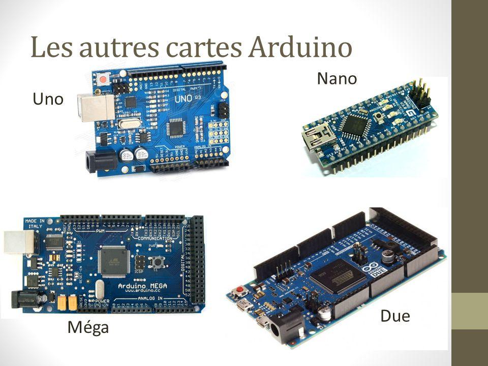 Les autres cartes Arduino Uno Nano Méga Due