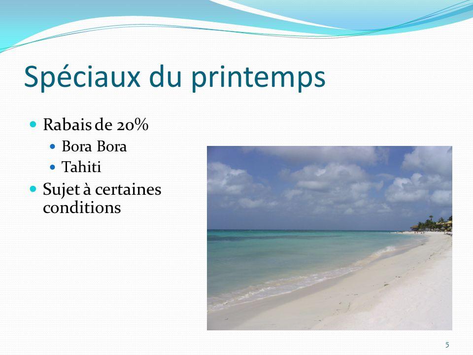 Spéciaux du printemps Rabais de 20% Bora Bora Tahiti Sujet à certaines conditions 5