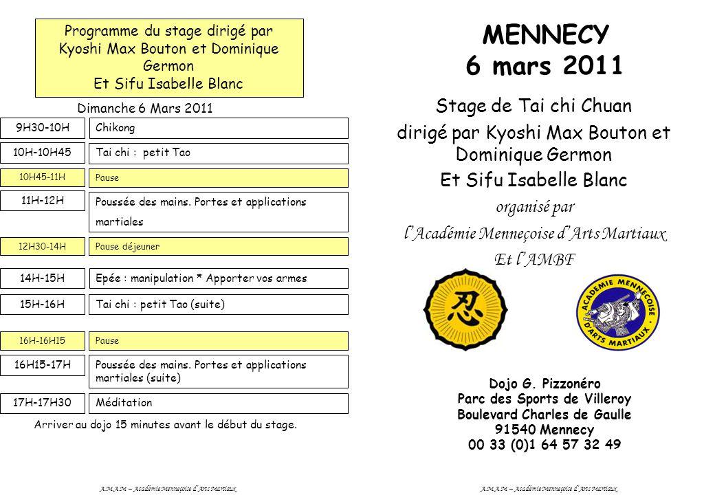 MENNECY 6 mars 2011 Stage de Tai chi Chuan dirigé par Kyoshi Max Bouton et Dominique Germon Et Sifu Isabelle Blanc organisé par l'Académie Menneçoise