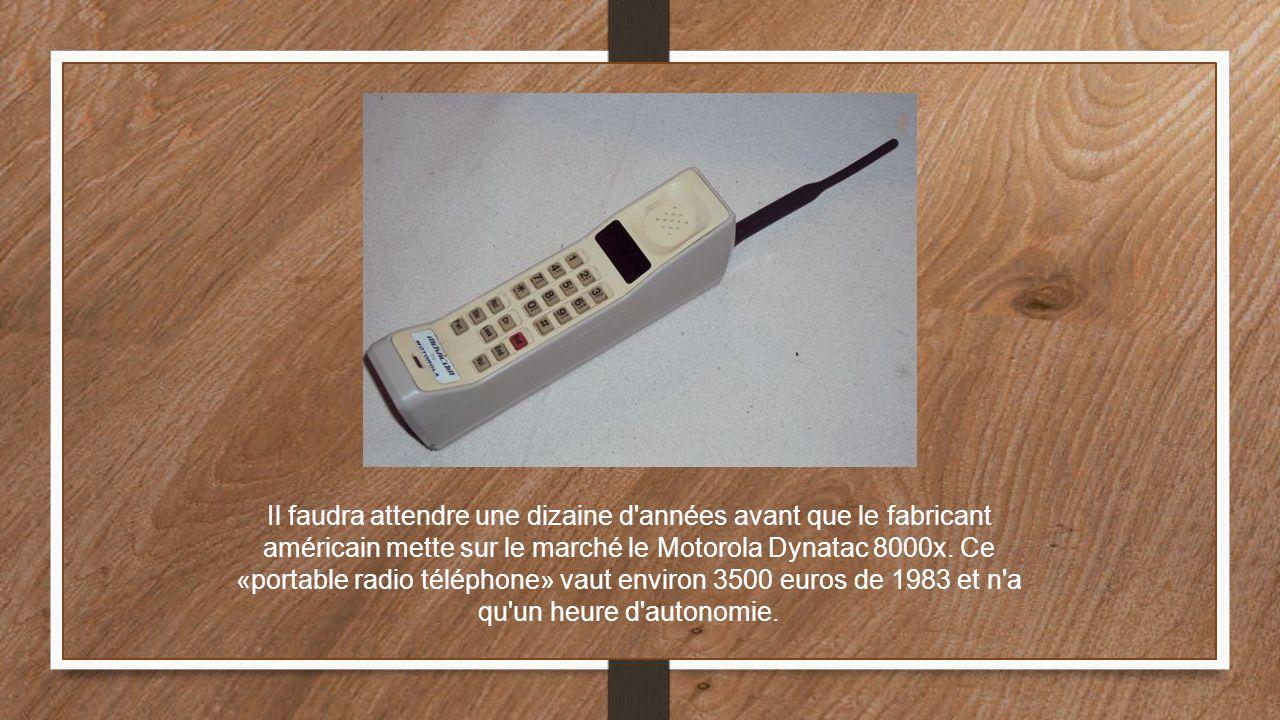 Il faudra attendre une dizaine d'années avant que le fabricant américain mette sur le marché le Motorola Dynatac 8000x. Ce «portable radio téléphone»