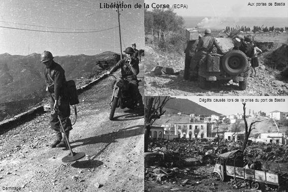 Libération de la Corse (ECPA) Déminage Dégâts causés lors de la prise du port de Bastia Aux portes de Bastia