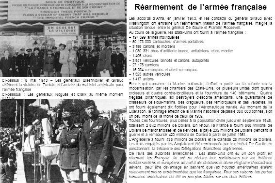 Ci-dessus : 8 mai 1943 – Les généraux Eisenhower et Giraud célèbrent la victoire en Tunisie et l'arrivée du matériel américain pour l'armée française