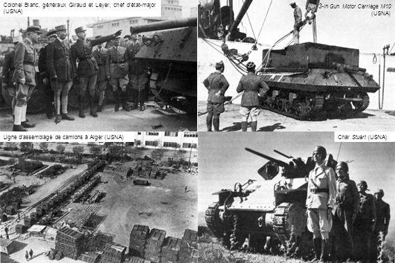 Char Stuart (USNA) 3 -in Gun Motor Carriage M10 (USNA) Colonel Blanc, généraux Giraud et Leyer, chef d'état-major (USNA) Ligne d'assemblage de camions
