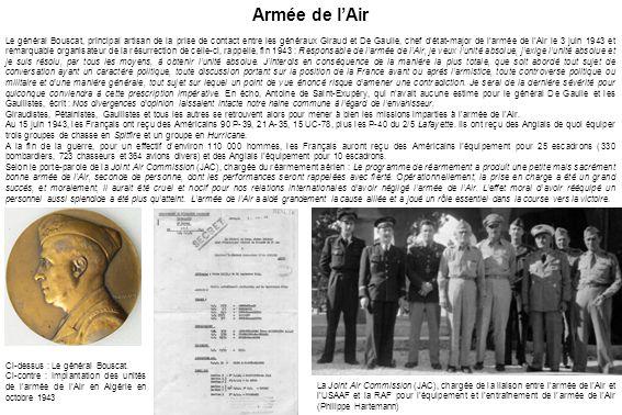 Armée de l'Air Le général Bouscat, principal artisan de la prise de contact entre les généraux Giraud et De Gaulle, chef d'état-major de l'armée de l'