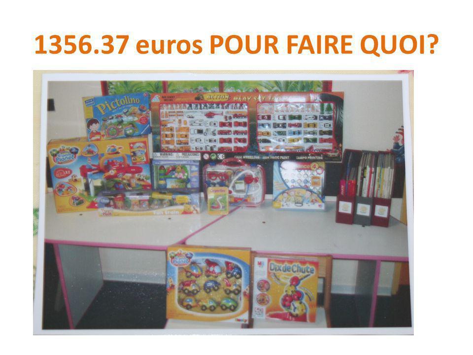 1356.37 euros POUR FAIRE QUOI?