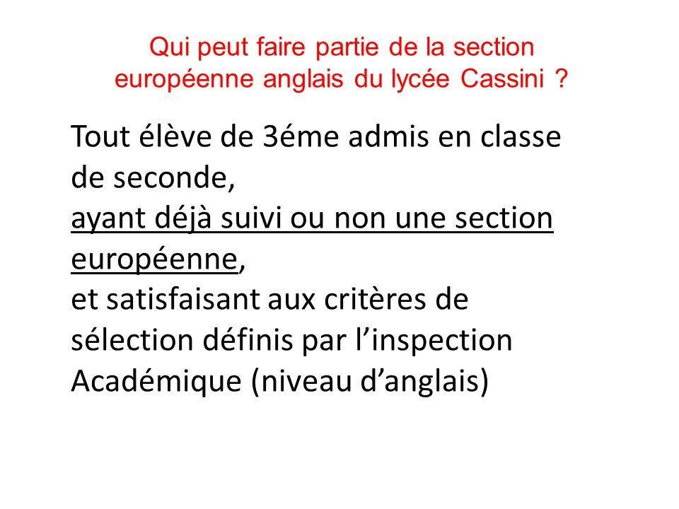 Qui peut faire partie de la section européenne anglais du lycée Cassini .
