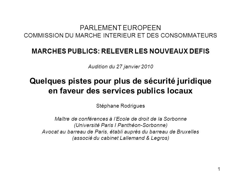 2 Eléments introductifs (1) Pourquoi faire évoluer le cadre européen des marchés publics.