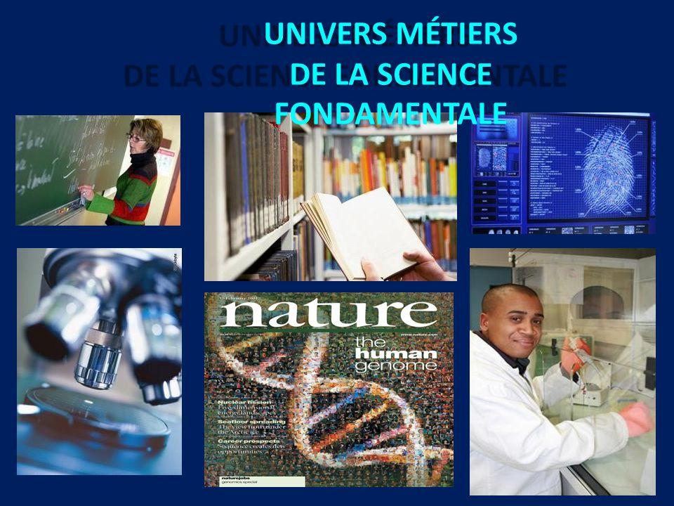 UNIVERS MÉTIERS DE LA SCIENCE FONDAMENTALE