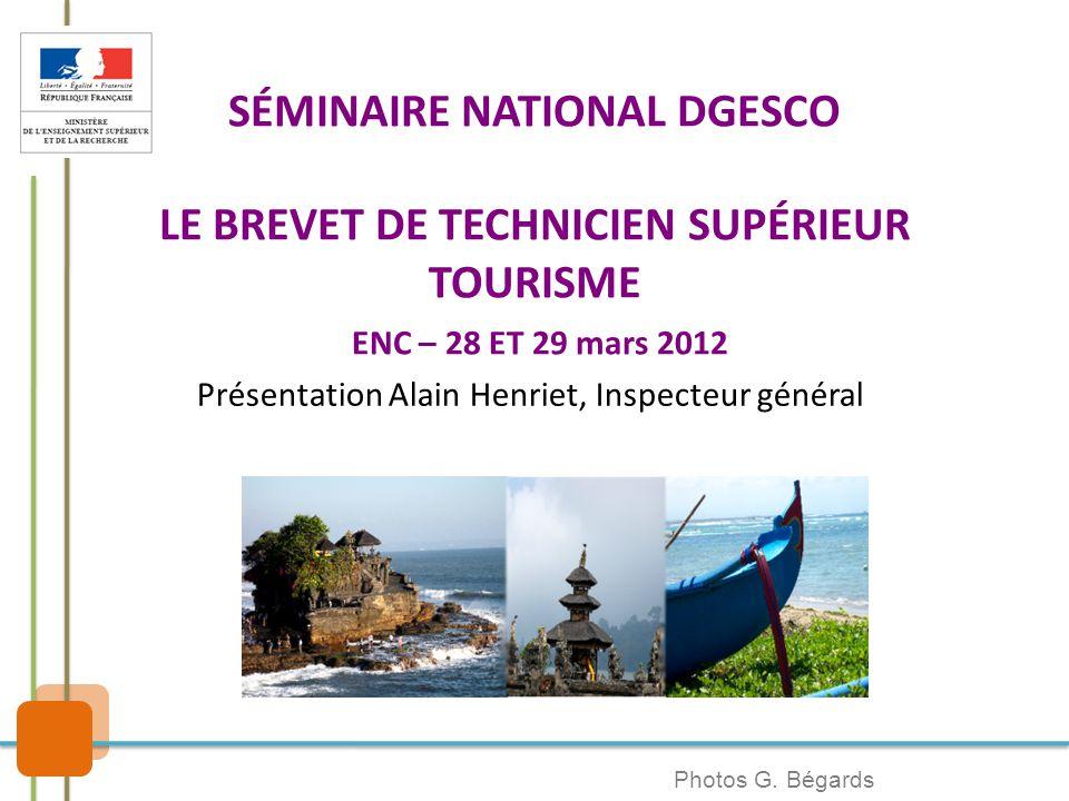  La prise en compte du bouleversement de l'environnement technologique, juridique et économique du secteur d'activités touristiques depuis une décennie.