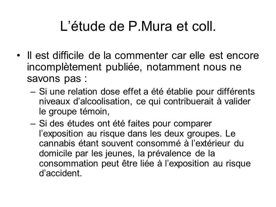 L'étude de P.Mura et coll. Il est difficile de la commenter car elle est encore incomplètement publiée, notamment nous ne savons pas : –Si une relatio