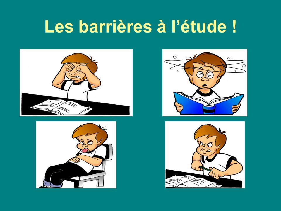 Les barrières à l'étude !