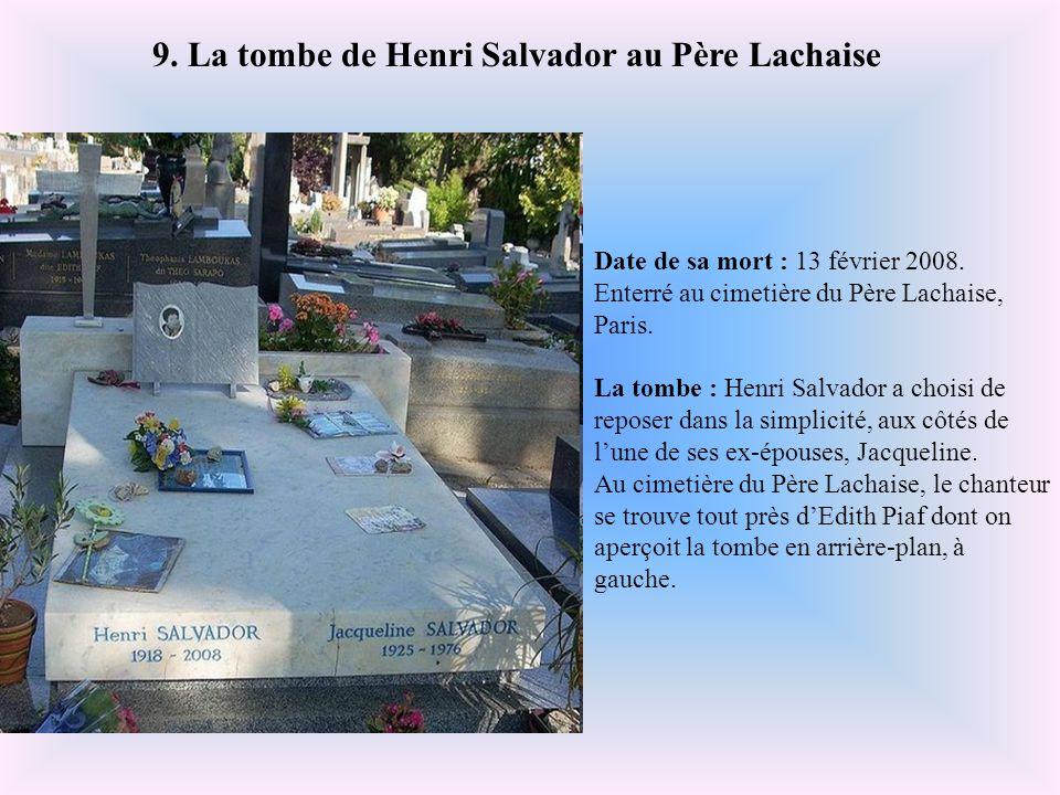 Date de sa mort : 3 juillet 1971. Enterré au cimetière du Père Lachaise, Paris. La tombe : La tombe de Jim Morrison est certainement l'une des plus vi