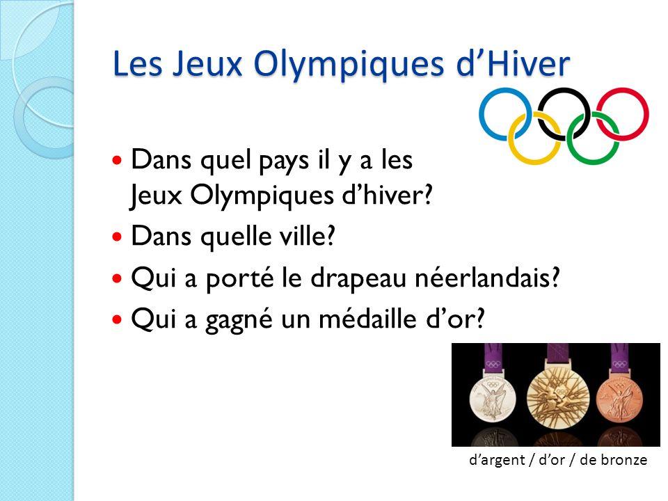 Les Jeux Olympiques d'Hiver Dans quel pays il y a les Jeux Olympiques d'hiver.