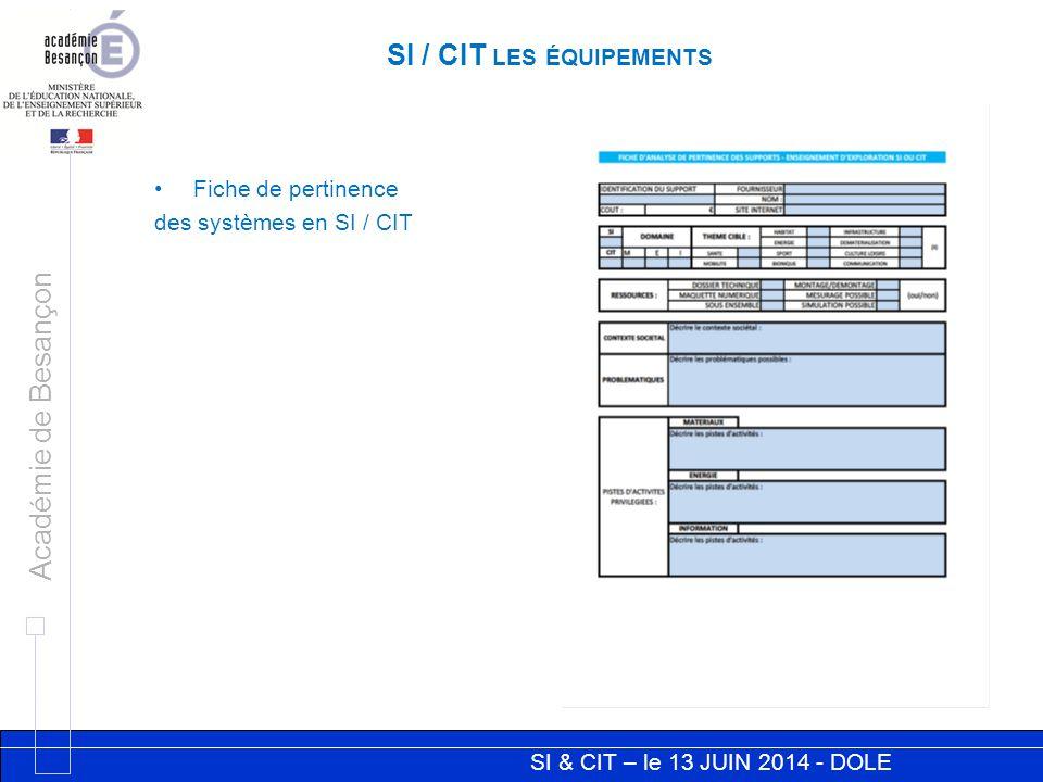 SI & CIT – le 13 JUIN 2014 - DOLE Académie de Besançon LE LABORATOIRE Un lieu d'exposition des objets techniques innovants