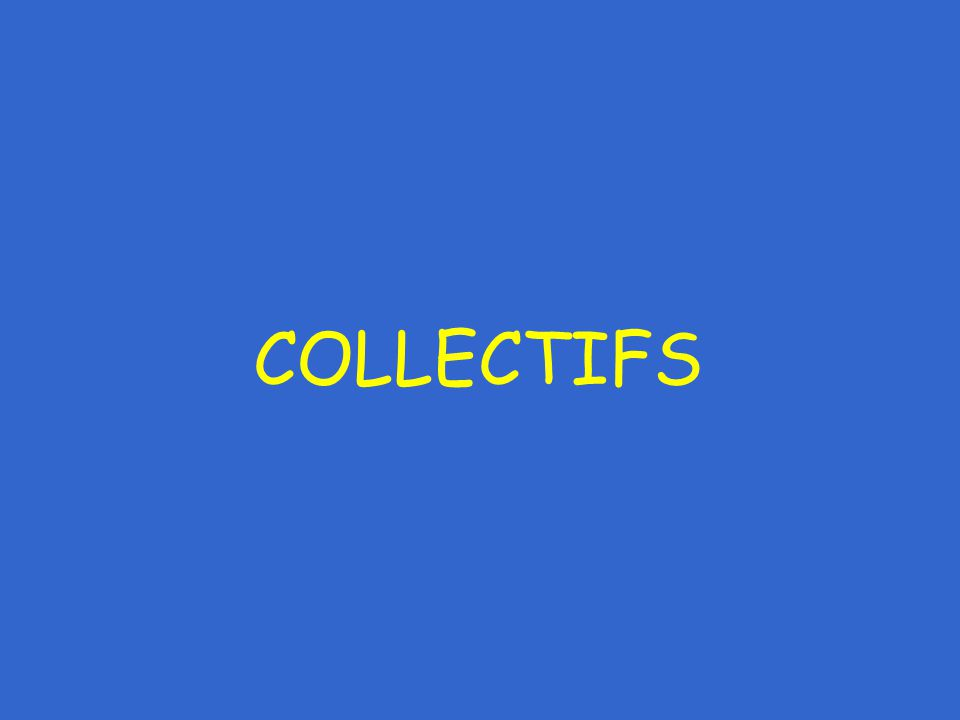 COLLECTIFS