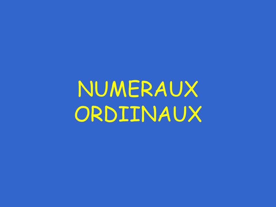 NUMERAUX ORDIINAUX