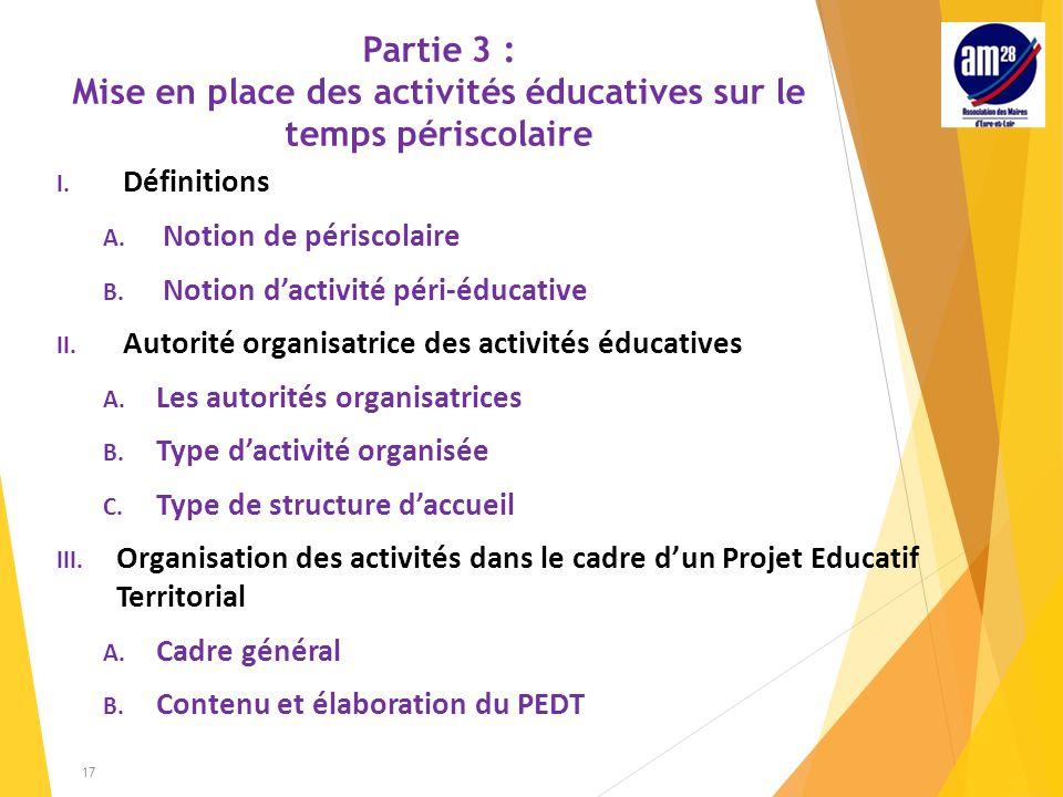Partie 3 : Mise en place des activités éducatives sur le temps périscolaire I.