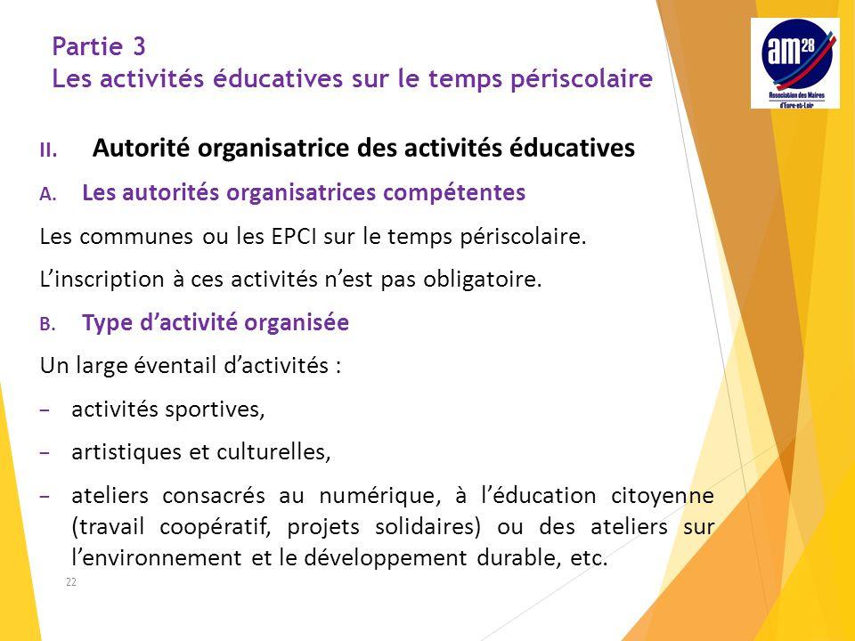 Partie 3 Les activités éducatives sur le temps périscolaire II.