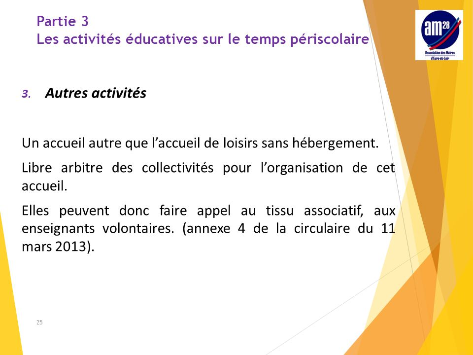 Partie 3 Les activités éducatives sur le temps périscolaire 3.