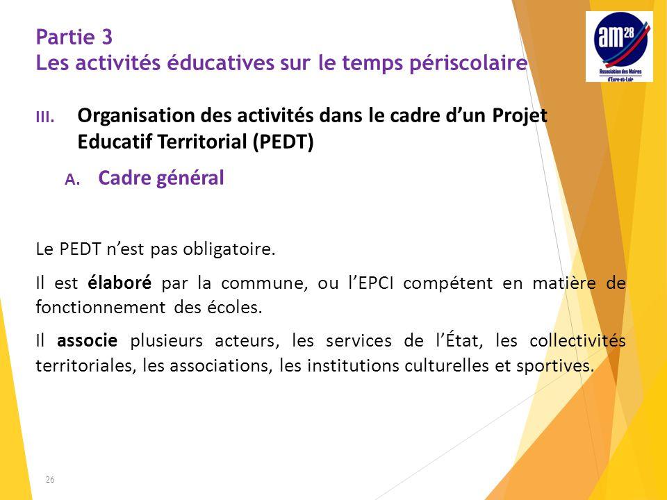 Partie 3 Les activités éducatives sur le temps périscolaire III.