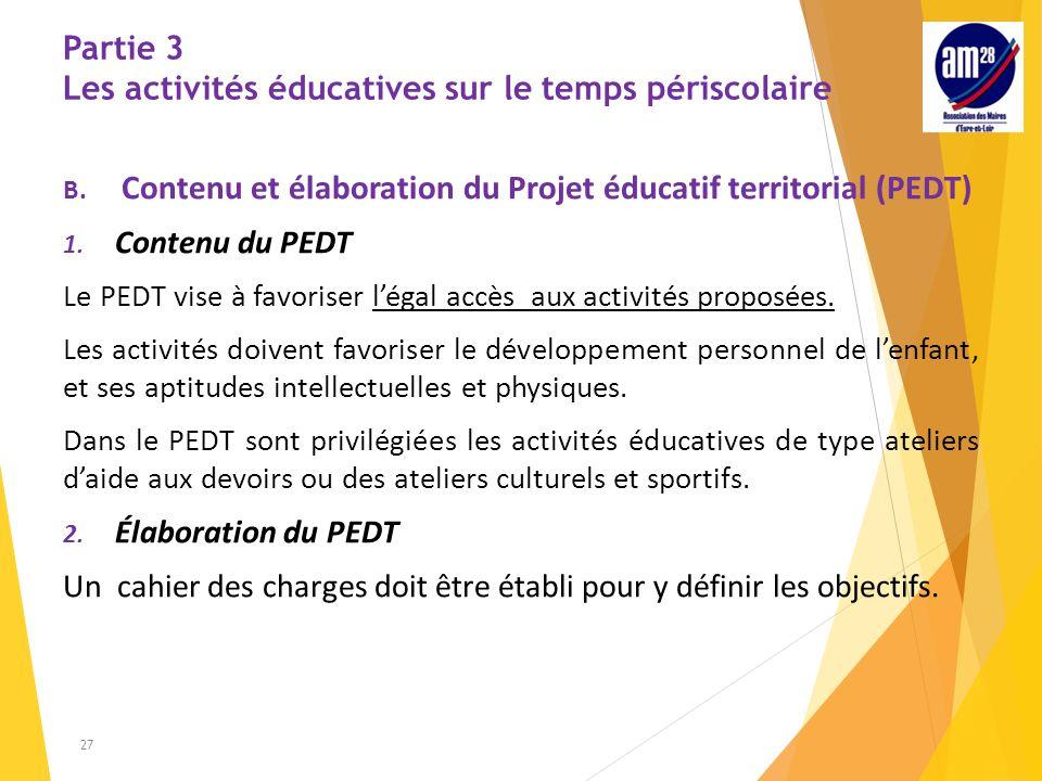 Partie 3 Les activités éducatives sur le temps périscolaire B.