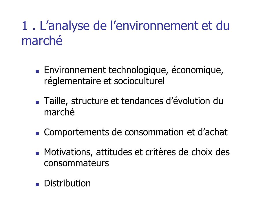 2. L'analyse de la concurrence Concurrence « élargie » Structure de la concurrence directe