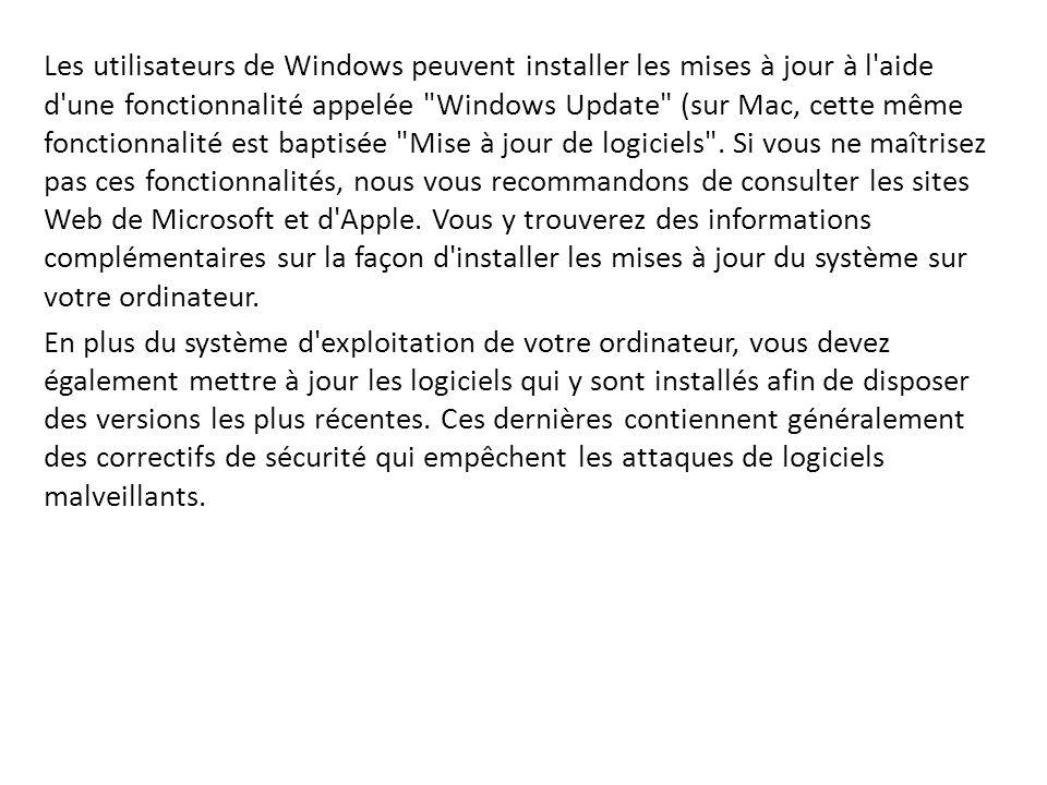 Les utilisateurs de Windows peuvent installer les mises à jour à l'aide d'une fonctionnalité appelée