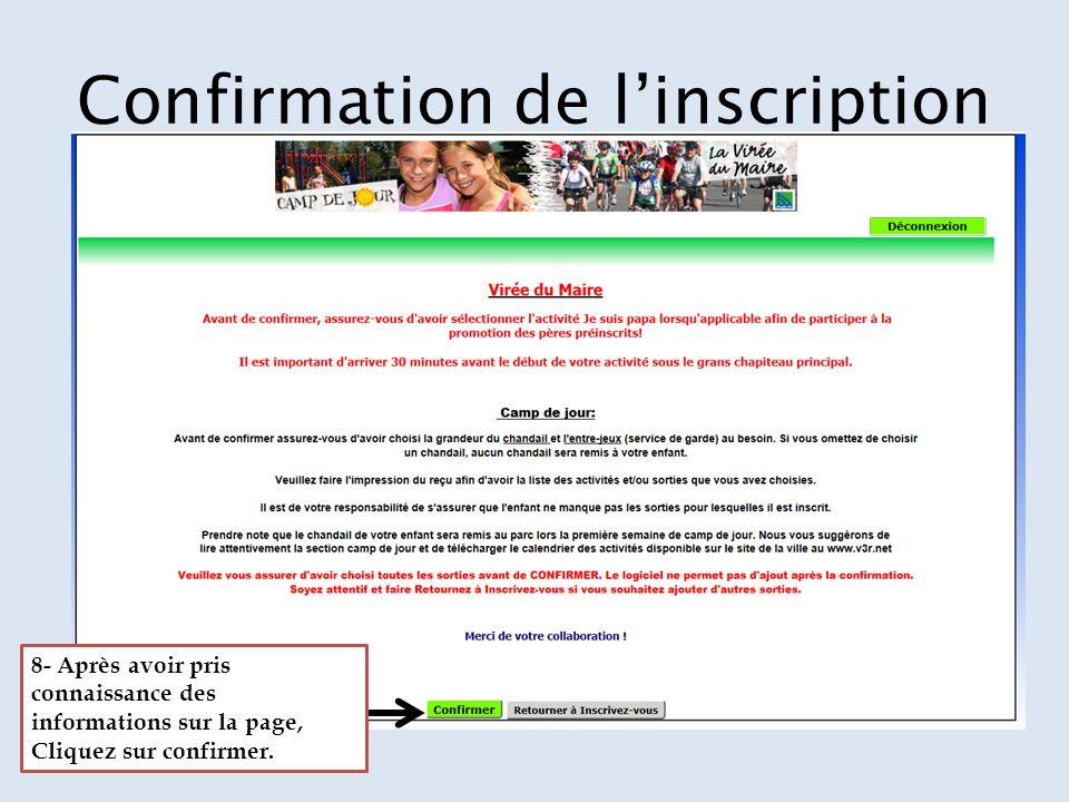 Confirmation de l'inscription 8- Après avoir pris connaissance des informations sur la page, Cliquez sur confirmer.