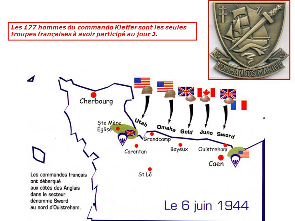 Les 177 hommes du commando Kieffer sont les seules troupes françaises à avoir participé au jour J.