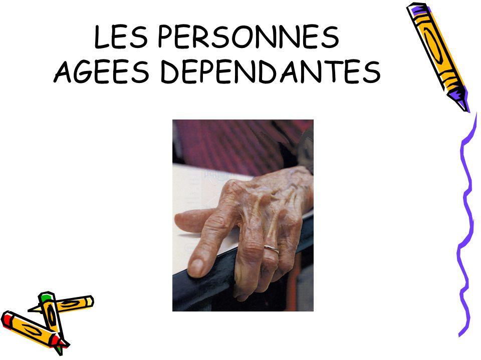 LES PERSONNES AGEES DEPENDANTES