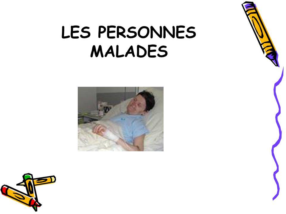 LES PERSONNES MALADES