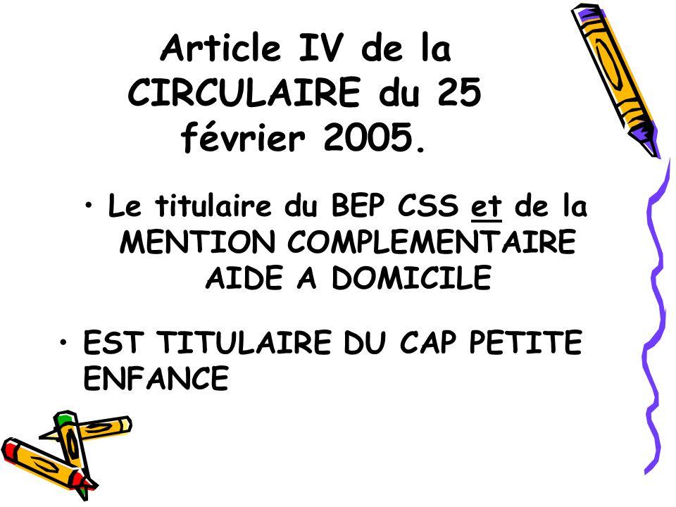 Article IV de la CIRCULAIRE du 25 février 2005.