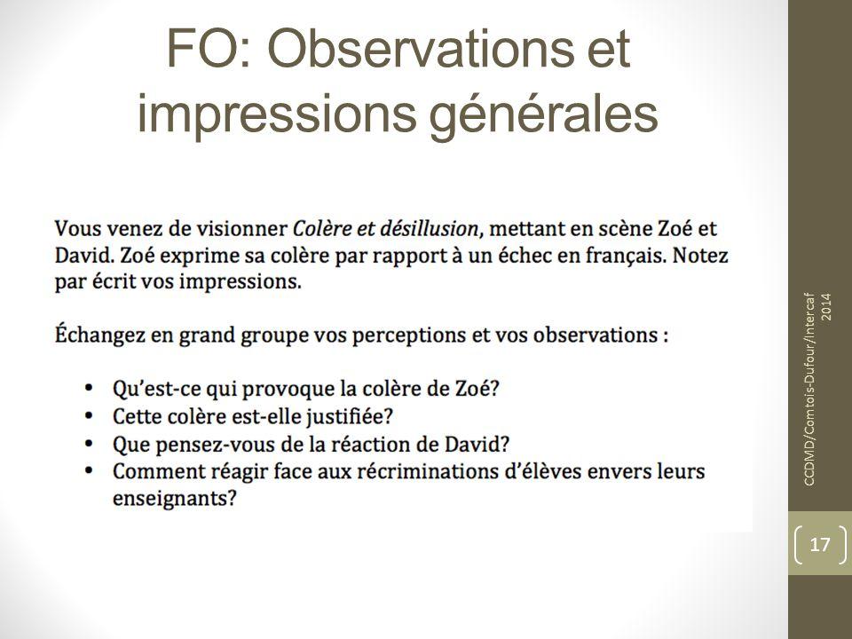 FO: Observations et impressions générales CCDMD/Comtois-Dufour/Intercaf 2014 17