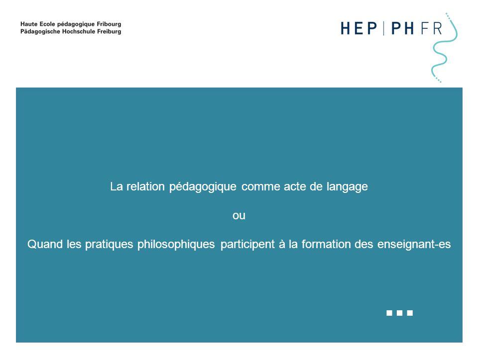 2 Plan de l'exposé : Qu'est-ce que former à une pratique philosophique .