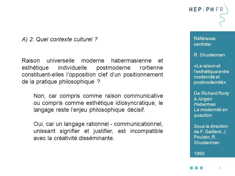 7 Mais un langage essentiellement esthétique ou essentiellement rationnel reste un essentialisme mélioriste, qu'il soit pour dépasser la fragmentation culturelle ou pour lutter par l'autocréation contre l'injustice.