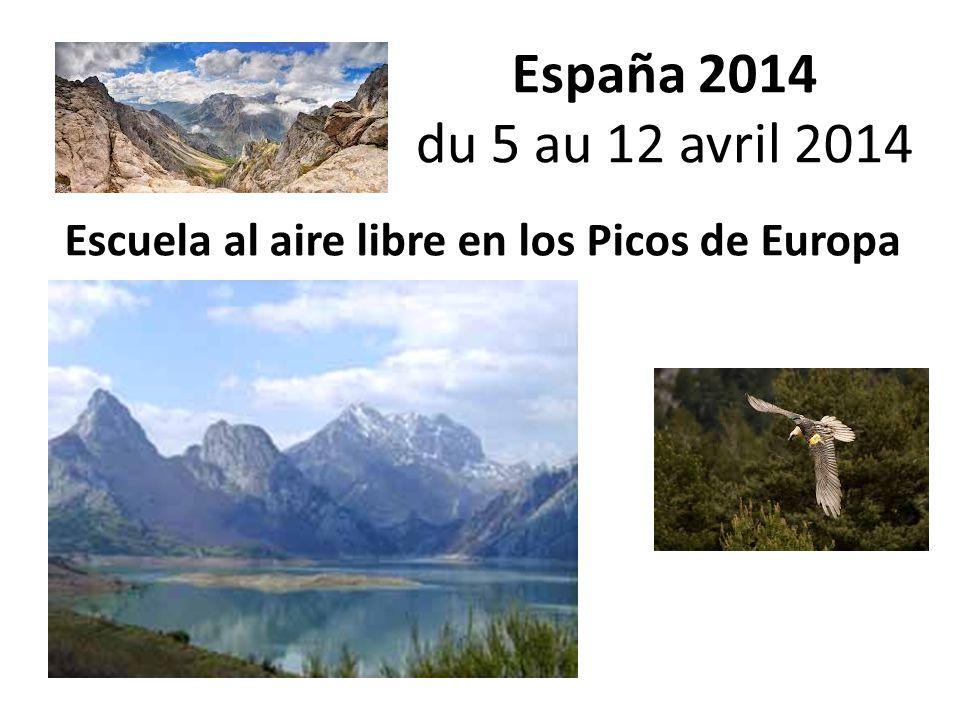 España 2014 du 5 au 12 avril 2014 Escuela al aire libre en los Picos de Europa