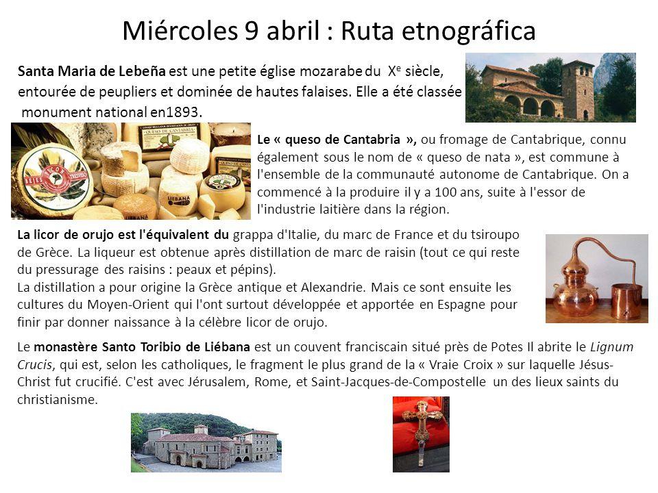Miércoles 9 abril : Ruta etnográfica Santa Maria de Lebeña est une petite église mozarabe du X e siècle, entourée de peupliers et dominée de hautes fa