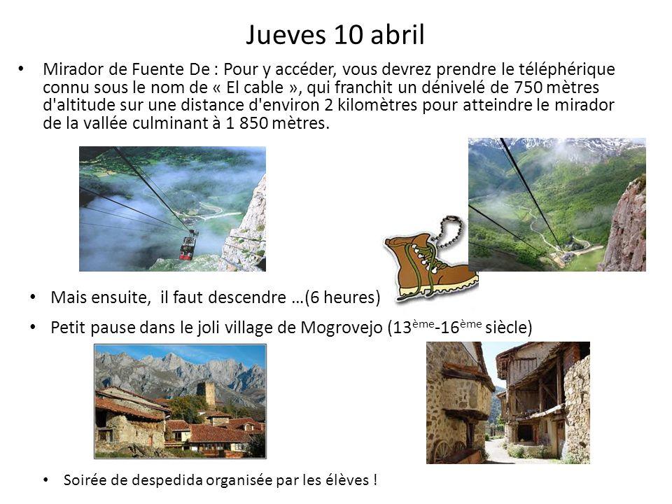 Jueves 10 abril Mirador de Fuente De : Pour y accéder, vous devrez prendre le téléphérique connu sous le nom de « El cable », qui franchit un dénivelé